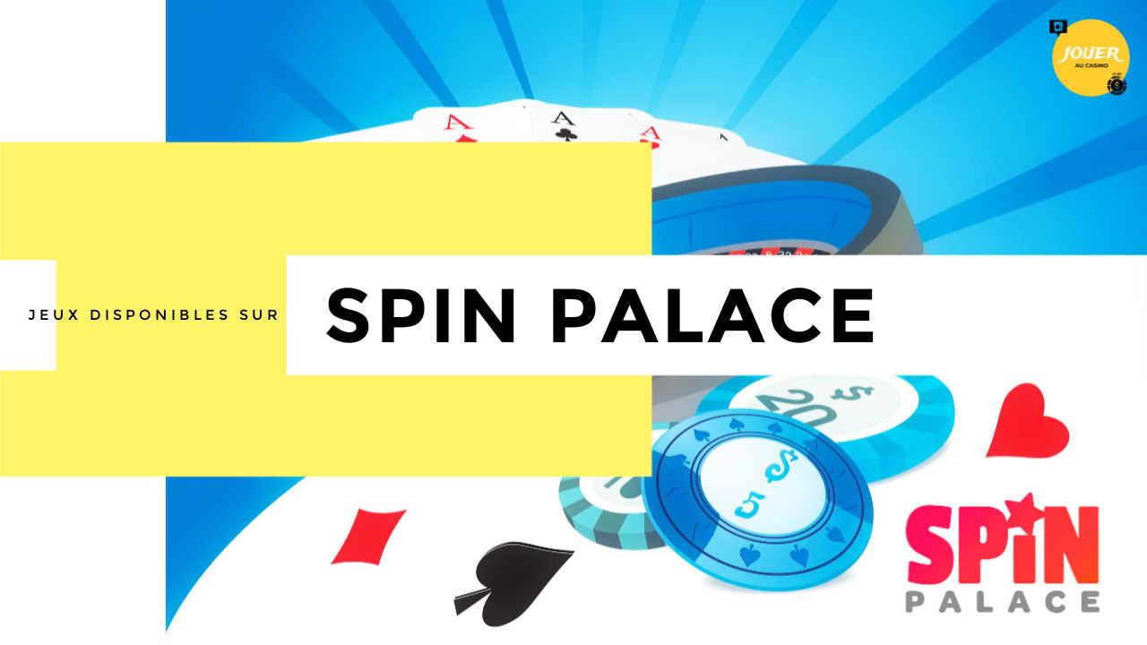 Spin Palace Avis : un bonus de bienvenue de 1000€ vous attend !
